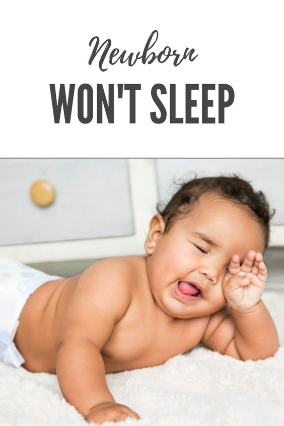 newborn won't sleep