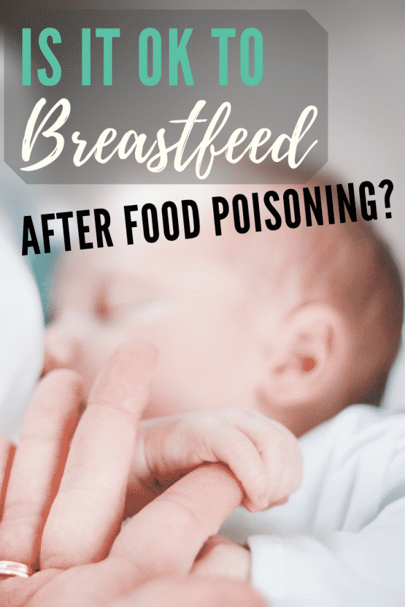breastfeed after food poisoning, what not to eat while breastfeeding