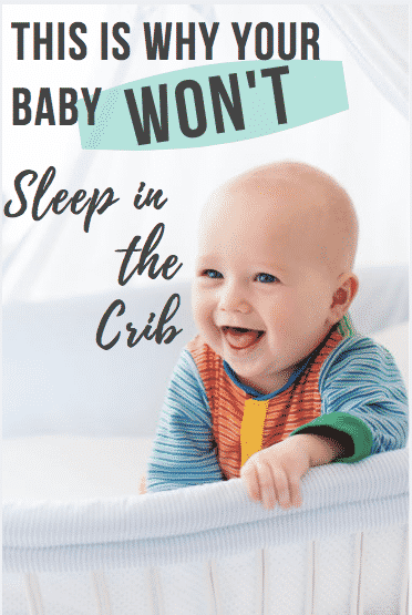 Why your baby wont sleep in the crib