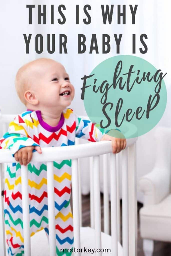 This is why you baby is fighting sleep