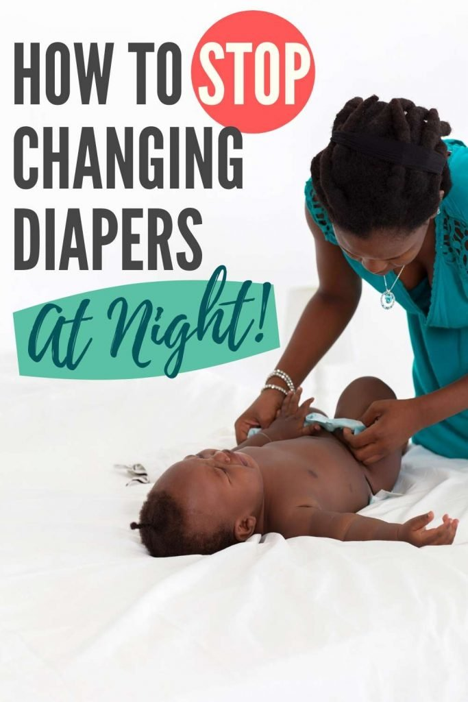 Pin to Post - Stop Changing Diapers at Night