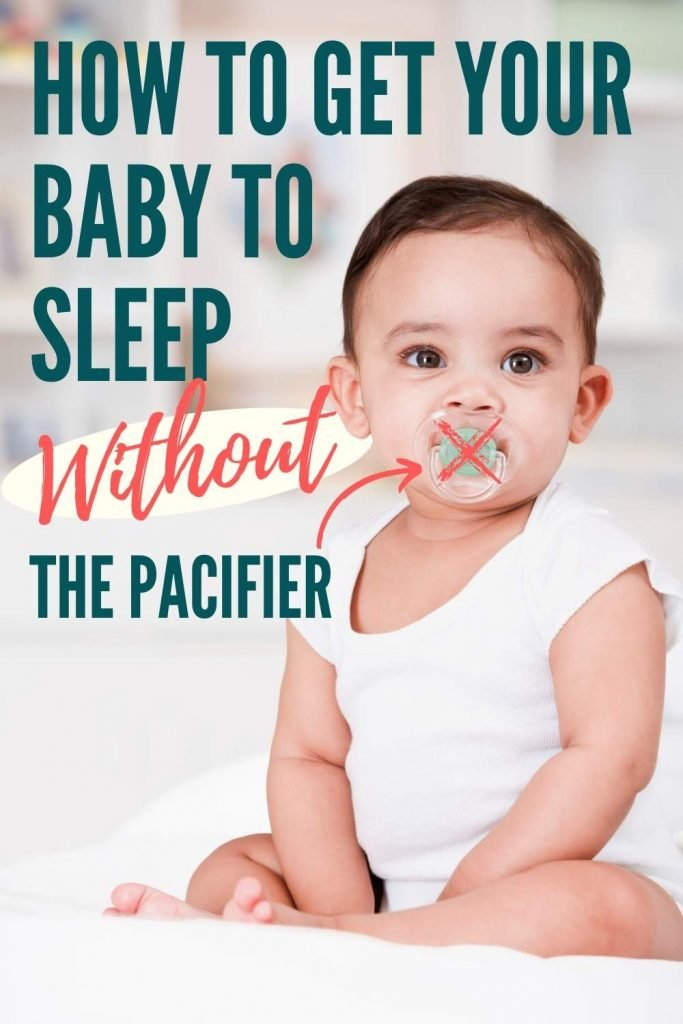 How to get your baby to sleep without the pacifier